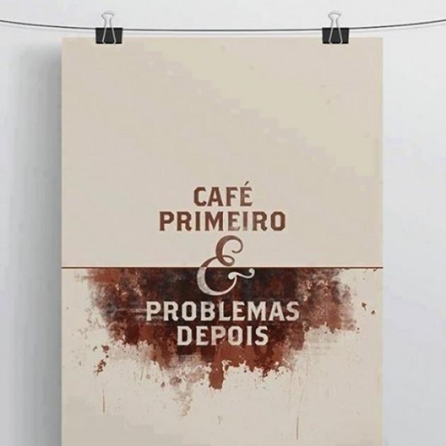 #19 - Primeiro o café :)