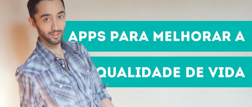 5-apps-para-melhorar-qualidade-de-vida