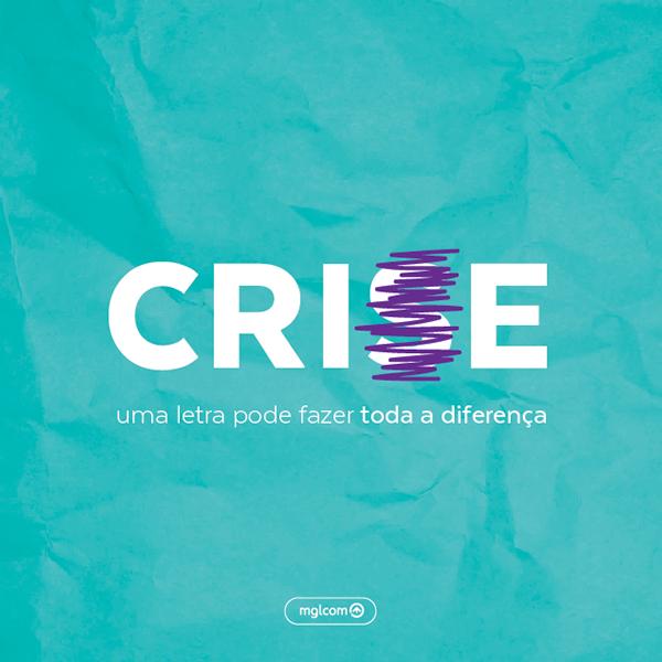 Crise? Crie!