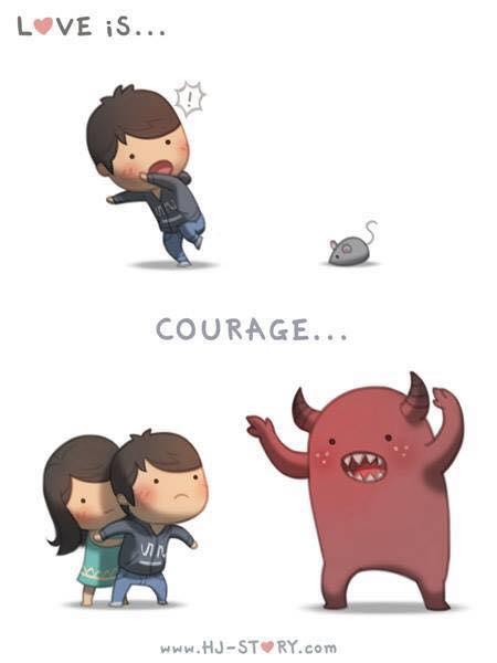 Passar a ter coragem.