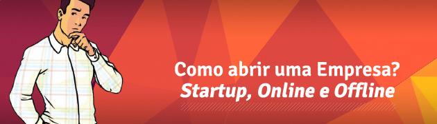 Como-abrir-uma-Empresa-Startup,-Online-e-Offline